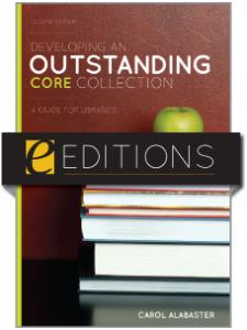 Image for Developing an Outstanding Core Collection: A Guide for Libraries, Second Edition--eEditions e-book