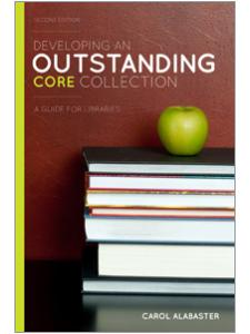 Image for Developing an Outstanding Core Collection: A Guide for Libraries, Second Edition