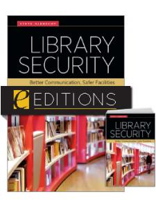 Image for Library Security: Better Communication, Safer Facilities—print/e-book Bundle