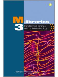 Image for M-Libraries 3: Transforming Libraries with Mobile Technology