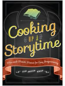 Image for Cooking Up a Storytime: Mix-and-Match Menus for Easy Programming