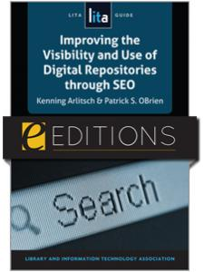 Image for Improving the Visibility and Use of Digital Repositories through SEO: A LITA Guide--eEditions PDF e-book