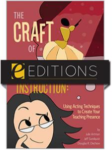 Image for The Craft of Librarian Instruction: Using Acting Techniques to Create Your Teaching Presence—eEditions e-book