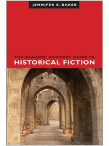 Image for The Readers' Advisory Guide to Historical Fiction