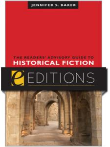 Image for The Readers' Advisory Guide to Historical Fiction—eEditions e-book
