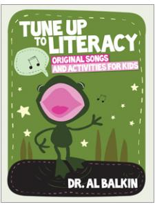Image for Tune Up to <strong>Literacy</strong>: Original Songs and Activities for Kids