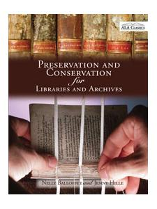 Image for Preservation and Conservation for Libraries and Archives