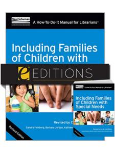Image for Including Families of Children with Special Needs: A How-To-Do-It Manual for Librarians, Revised Edition—print/e-book Bundle