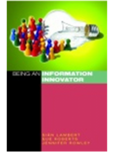 Image for Being an Information Innovator