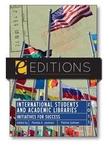 Image for International Students and Academic Libraries: Initiatives for Success--e-book
