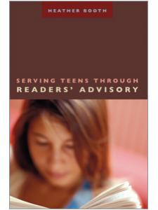 Image for Serving Teens through Readers' Advisory