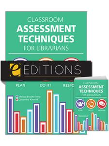 Image for Classroom Assessment Techniques for Librarians—print/e-book Bundle