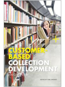 Image for Customer-Based Collection Development: An Overview