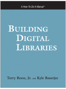 Image for Building Digital Libraries: A How-To-Do-It Manual For Archivists & Librarians