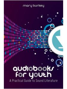 Image for Audiobooks for Youth: A Practical Guide to Sound Literature