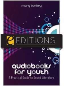 Image for Audiobooks for Youth: A Practical Guide to Sound Literature--eEditions e-book