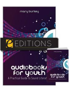 Image for Audiobooks for Youth: A Practical Guide to Sound Literature--print/e-book Bundle