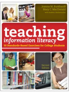 Image for Teaching Information Literacy: 50 Standards-Based Exercises for College Students, Second Edition