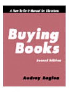 Image for Buying Books, Second Edition: A How-To-Do-It Manual for Librarians