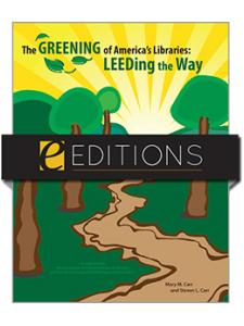 Image for The Greening of America's Libraries: LEEDing the Way--eEditions e-book