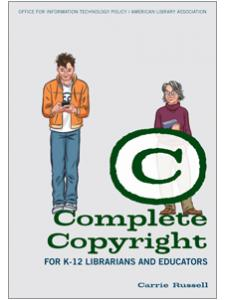 Image for Complete Copyright for K–12 Librarians and Educators