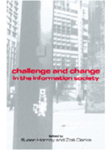 Image for Challenge and Change in the Information Society: