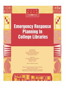 Image for ClipNote #40: Emergency Response Planning in College Libraries