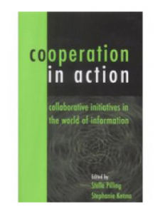 Image for Co-operation in Action: Collaborative Initiatives in the World of Information