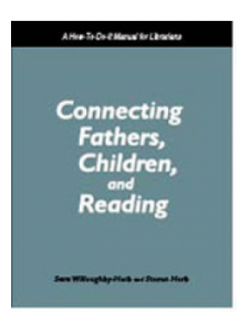 Image for Connecting Fathers, Children, and Reading: A How-To-Do-It Manual for Librarians