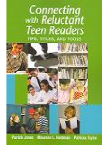 Image for Connecting with Reluctant Teen Readers: Tips, Titles, and Tools