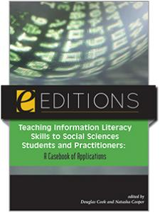 Image for Teaching Information Literacy to Social Sciences Students and Practitioners: A Casebook of Applications--eEditions e-book