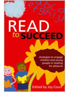 Image for Read to Succeed: Strategies to Engage Children and Young People in Reading for Pleasure