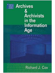 Image for Archives & Archivists in the Information Age