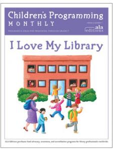 Image for I Love My Library (Children's Programming Monthly, vol. 3/no. 7)