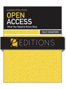Image for Open Access: What You Need to Know Now--eEditions e-book