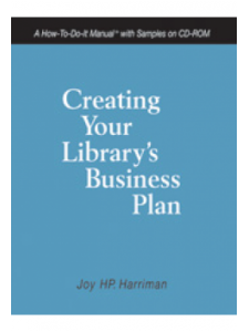 Image for Creating Your Library's Business Plan: A How-To-Do-It Manual with Samples on CD-ROM