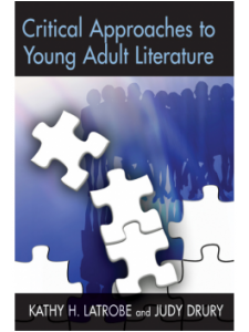 Image for Critical Approaches to Young Adult Literature