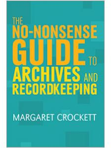 Image for The No-Nonsense Guide to Archives and Recordkeeping