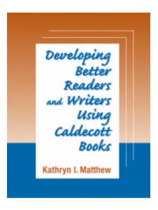 Image for Developing Better Readers and Writers Using Caldecott Books: