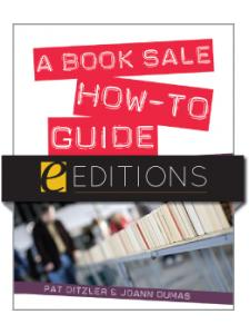 Image for A Book Sale How-To Guide: More Money, Less Stress--eEditions PDF e-book
