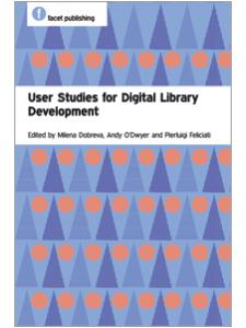 Image for User Studies For Digital Library Development