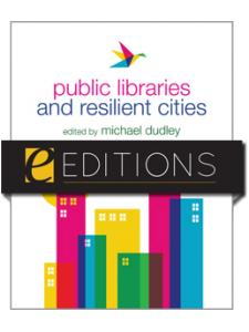 Image for Public Libraries and Resilient Cities--eEditions e-book