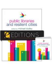 Image for Public Libraries and Resilient Cities--print/e-book Bundle