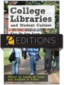 Image for College Libraries and Student Culture: What We Now Know--eEditions e-book