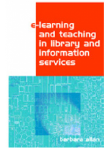 Image for E-learning and Teaching in Library and Information Services: