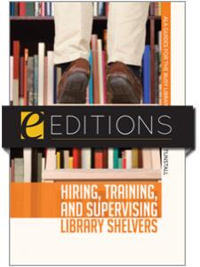 Image for Hiring, Training, and Supervising Library Shelvers--eEditions e-book