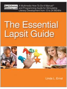 Image for The Essential Lapsit Guide: A Multimedia How-To-Do-It Manual and Programming Guide for Stimulating Literacy Development from 12 to 24 Months