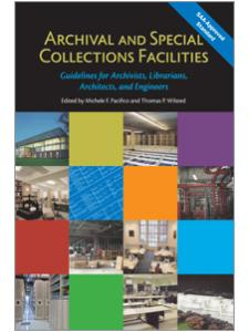 Image for Archival and Special Collections Facilities: Guidelines for Archivists, Librarians, Architects, and Engineers