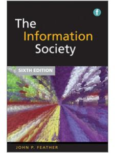 Image for The Information Society, Sixth Edition: A Study of Continuity and Change