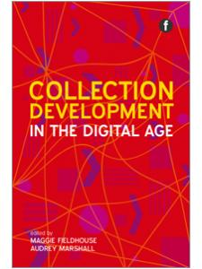 Image for Collection Development in the Digital Age